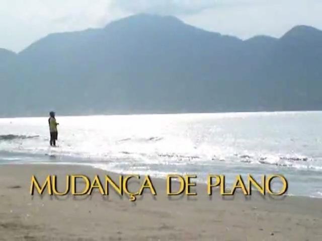 Documentário: Mudança de Planos
